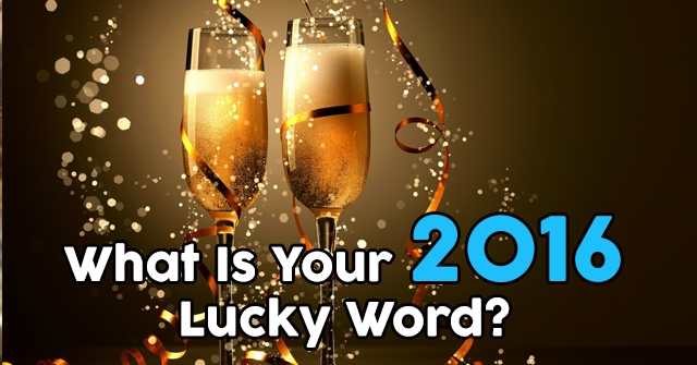 What Is Your 2016 Lucky Word?