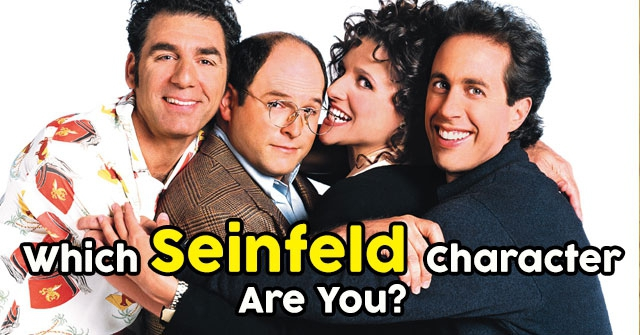Which Seinfeld Character Are You?