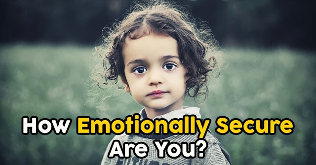 How Emotionally Secure Are You?