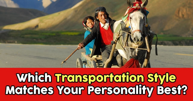 Which Transportation Style Matches Your Personality Best?
