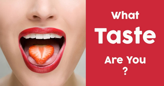 What Taste Are You?