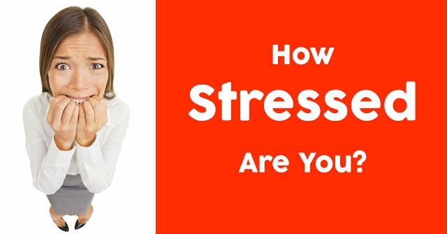 How Stressed Are You?