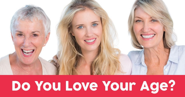 Do You Love Your Age?