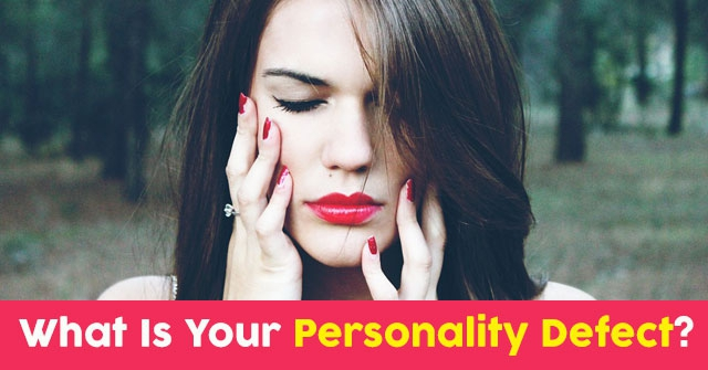What Is Your Personality Defect?