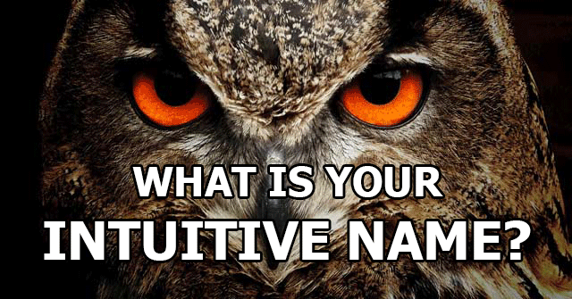 What Is Your Intuitive Name?