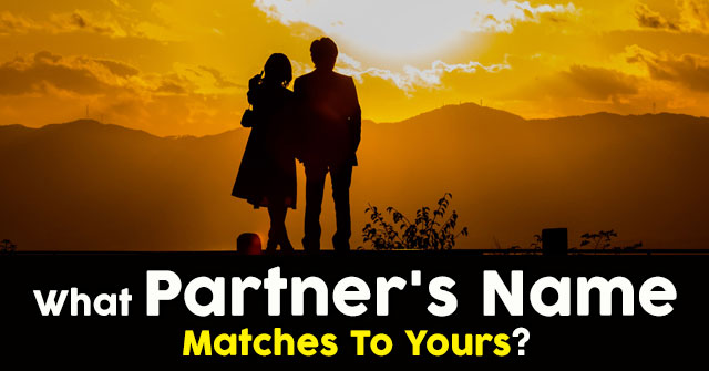 What Partner's Name Matches To Yours?