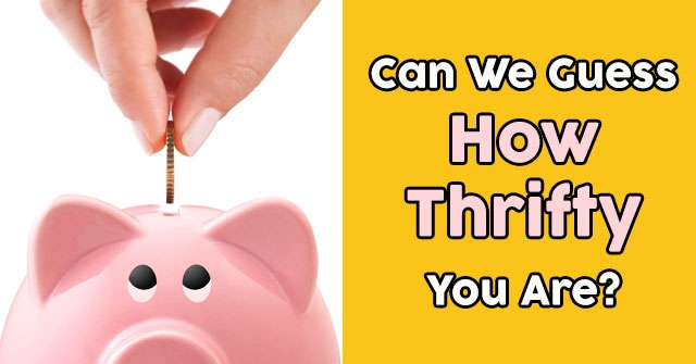 Can We Guess How Thrifty You Are?