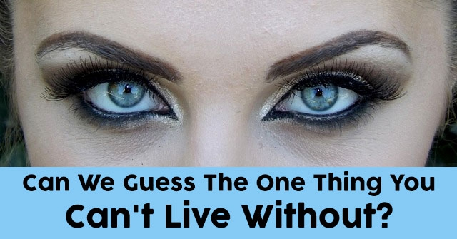 Can We Guess The One Thing You Can't Live Without?