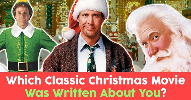 Which Classic Christmas Movie Was Written About You?