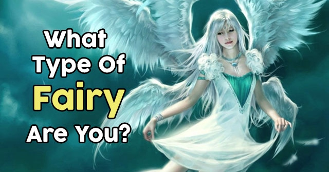 What Type Of Fairy Are You?