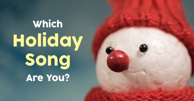Which Holiday Song Are You?