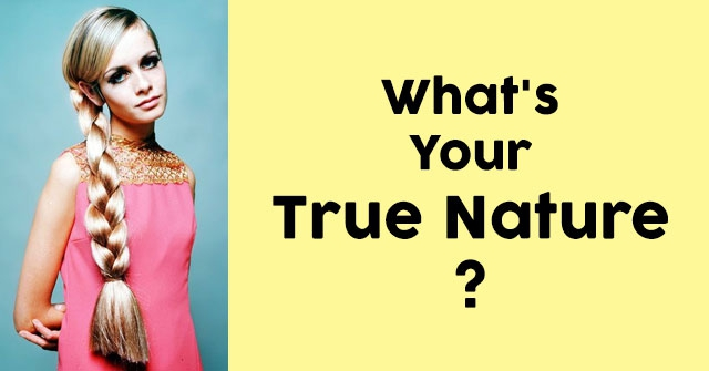 What's Your True Nature?