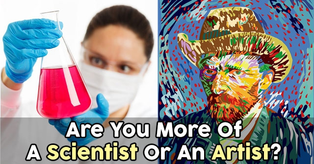 Are You More Of A Scientist Or An Artist?