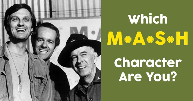 Which M*A*S*H Character Are You?