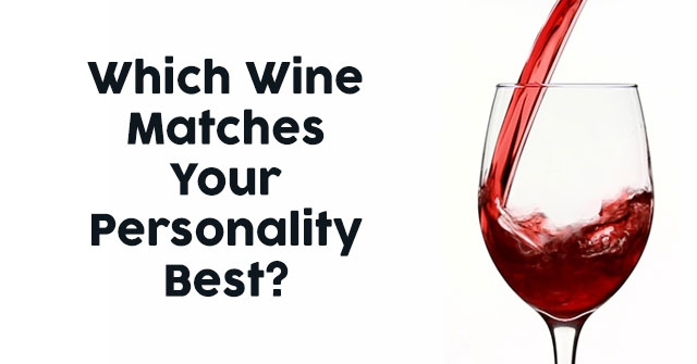 Which Wine Matches Your Personality Best?