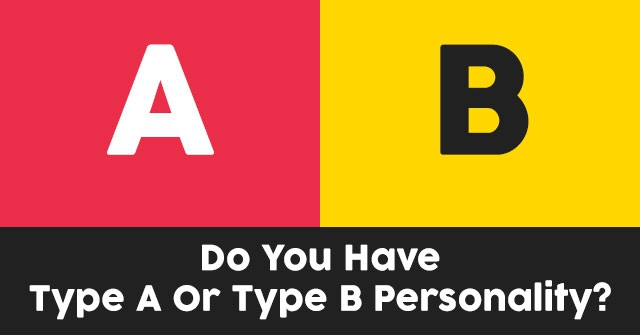 Do You Have Type A Or Type B Personality?