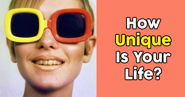 How Unique Is Your Life?