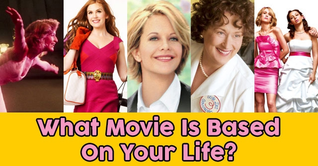 What Movie Is Based On Your Life?
