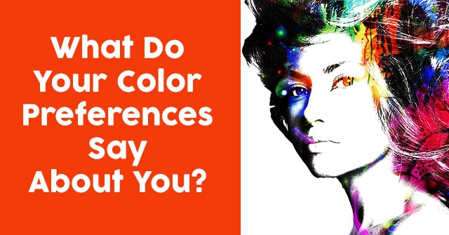 What Do Your Color Preferences Say About You?