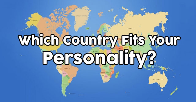 Which Country Fits Your Personality?