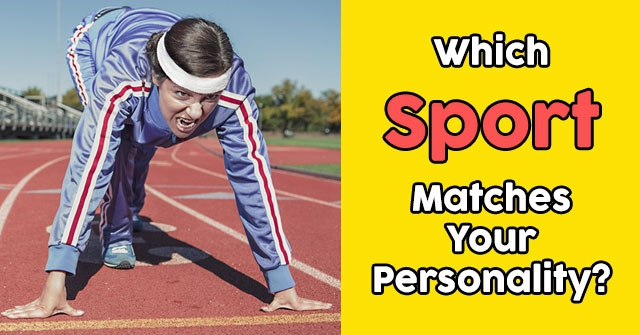 Which Sport Matches Your Personality?