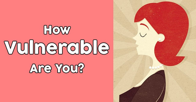 How Vulnerable Are You?