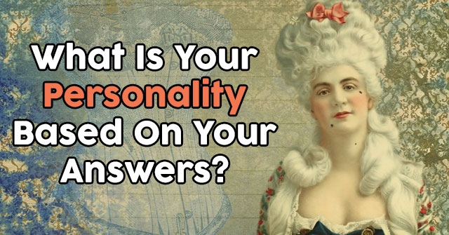 What Is Your Personality Based On Your Answers?
