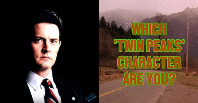 Which 'Twin Peaks' Character Are You?