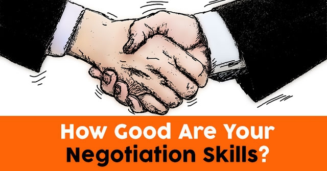 How Good Are Your Negotiation Skills?