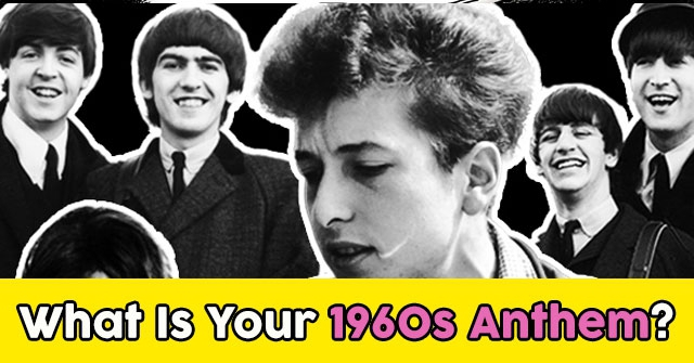 What Is Your 1960s Anthem?