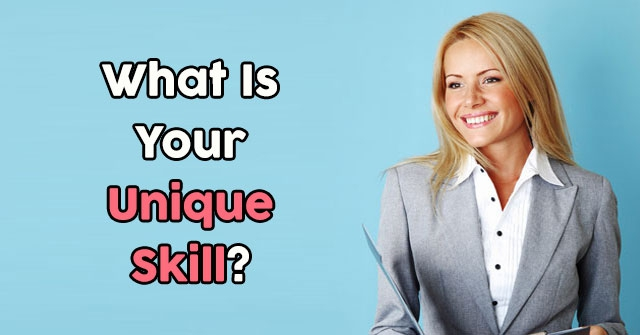 What Is Your Unique Skill?