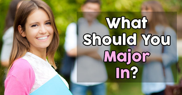 What Should You Major In?