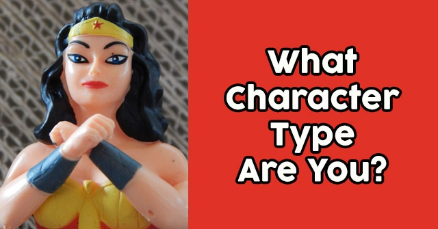 What Character Type Are You?
