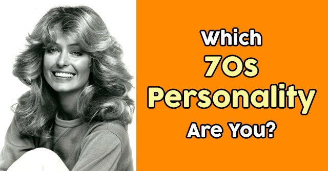 Which 70s Personality Are You?