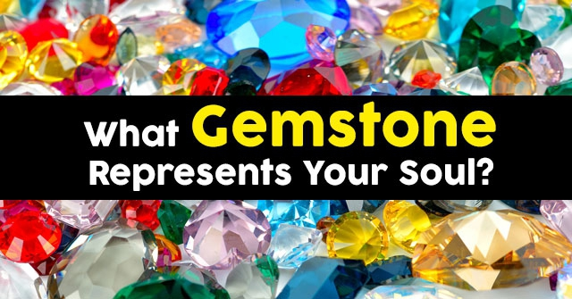 What Gemstone Represents Your Soul?