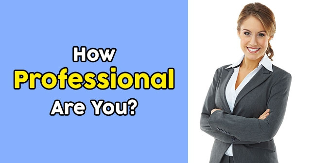 How Professional Are You?