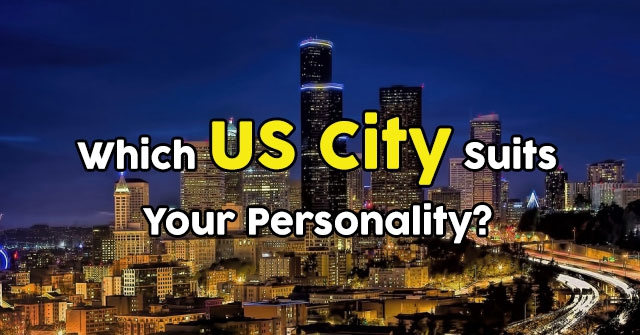 Which US City Suits Your Personality?