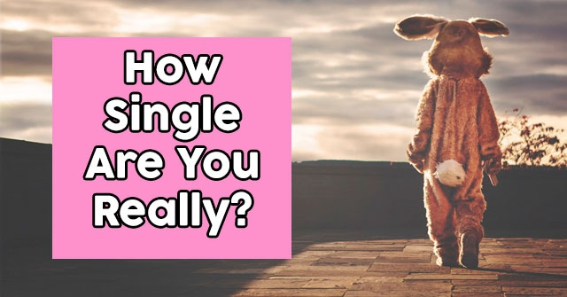 How Single Are You Really?