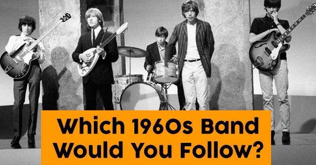 Which 1960s Band Would You Follow?