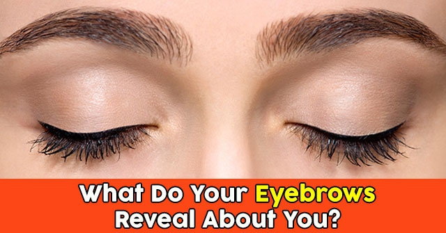What Do Your Eyebrows Reveal About You?