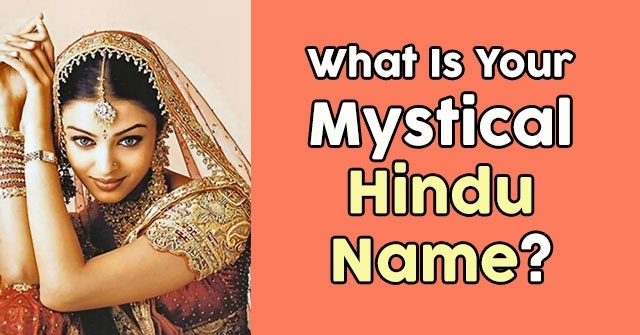 What Is Your Mystical Hindu Name?
