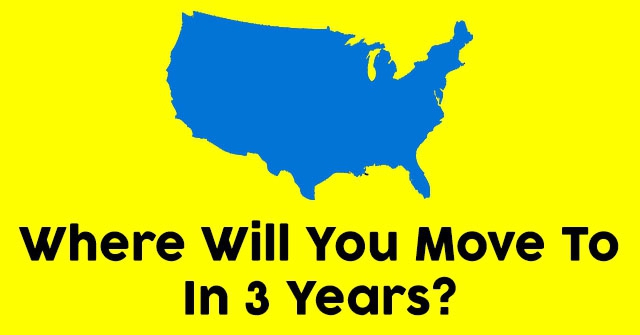 Where Will You Move To In 3 Years?