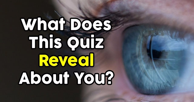 What Does This Quiz Reveal About You?
