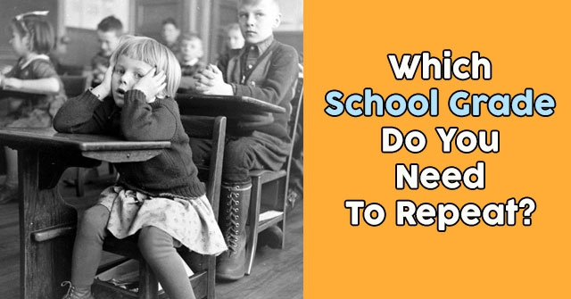 Which School Grade Do You Need To Repeat?