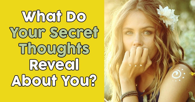 What Do Your Secret Thoughts Reveal About You?