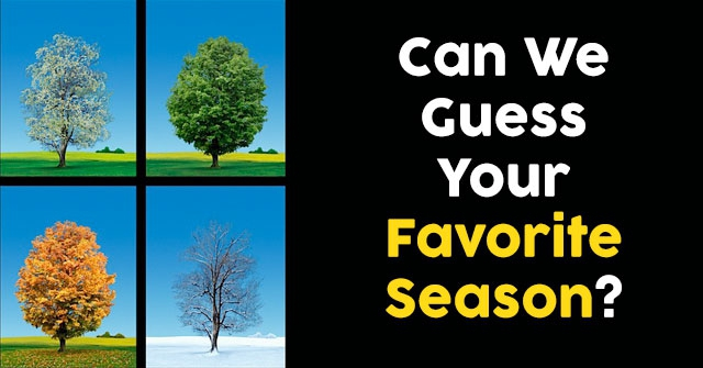 Can We Guess Your Favorite Season?
