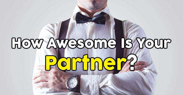 How Awesome Is Your Partner?