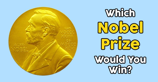 Which Nobel Prize Would You Win?