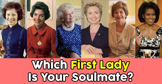 Which First Lady Is Your Soulmate?