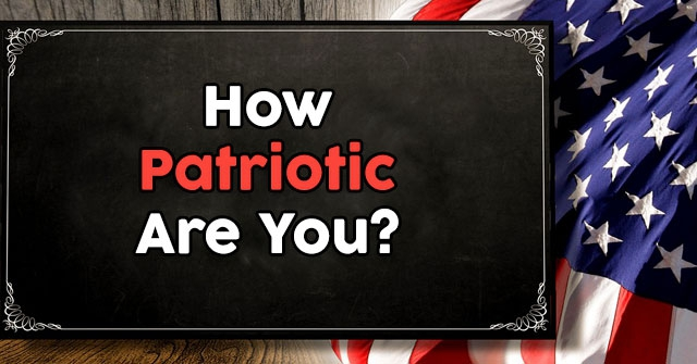 How Patriotic Are You?